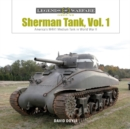 Sherman Tank Vol. 1: America's M4A1 Medium Tank in World War II - Book