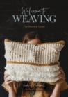 Welcome to Weaving: The Modern Guide - Book