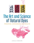 Art and Science of Natural Dyes: Principles, Experiments and Results - Book