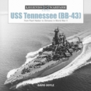 USS Tennessee (BB43): From Pearl Harbor to Okinawa in World War II - Book