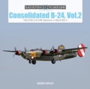 Consolidated B24 Vol.2: The B24G to B24M Liberators in World War II - Book