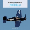 F6F Hellcat: Grumman's Ace Maker in World War II - Book