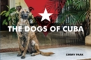 Dogs of Cuba - Book