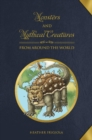 Monsters and Mythical Creatures from around the World - Book