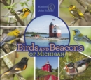 Birds and Beacons of Michigan - Book