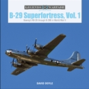 B-29 Superfortress, Vol. 1: Boeing's XB-29 through B-29B in World War II - Book