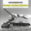 Hummel and Nashorn/Hornisse: German Self-Propelled Artillery in World War II - Book