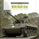 M18 Hell-Cat: 76 MM Gun Motor Carriage in World War II - Book