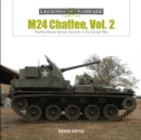 M24 Chaffee, Vol. 2: Chaffee-Based Vehicle Variants in the Korean War - Book