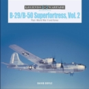 B-29/B-50 Superfortress, Vol. 2: Post-World War II and Korea - Book