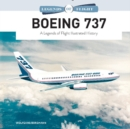 Boeing 737: A Legends of Flight Illustrated History - Book