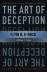 The Art of Deception : Controlling the Human Element of Security - Book