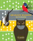 Charley Harper Sketchbook How to Draw 28 Birds in Harper's Style - Book