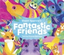 Shanti Sparrow Fantastic Friends - Book