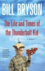 Life and Times of the Thunderbolt Kid - eBook