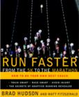 Run Faster from the 5K to the Marathon - eBook