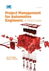 Project Management for Automotive Engineers : A Field Guide - Book