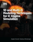 1D and Multi-D Modeling Techniques for IC Engine Simulation - Book