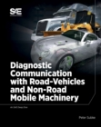 Diagnostic Communication with Road-Vehicles and Non-Road Mobile Machinery - Book