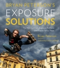 Bryan Peterson's Exposure Solutions - Book