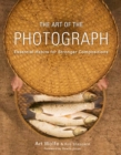 The Art Of The Photograph - Book