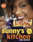 Sunny's Kitchen : Easy Food for Real Life: A Cookbook - eBook