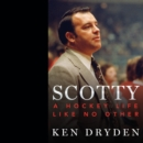 Scotty : A Hockey Life Like No Other - eAudiobook