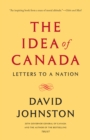 The Idea of Canada : Letters to a Nation - eBook