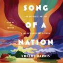 Song of a Nation : The Untold Story of Canada's National Anthem - eAudiobook