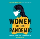 Women of the Pandemic - eAudiobook