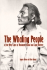 The Whaling People of the West Coast of Vancouver Island and Cape Flattery - eBook