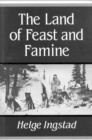 The Land of Feast and Famine - Book