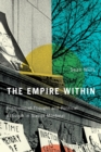 The Empire within : Postcolonial Thought and Political Activism in Sixties Montreal - Book