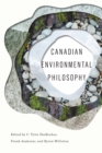 Canadian Environmental Philosophy - Book