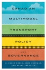 Canadian Multimodal Transport Policy and Governance - Book