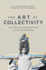 The Art of Collectivity : Social Circus and the Cultural Politics of a Post-Neoliberal Vision - Book