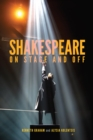 Shakespeare On Stage and Off - Book