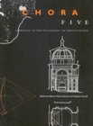 Chora 5 : Intervals in the Philosophy of Architecture - eBook