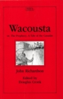 Wacousta or, The Prophecy : A Tale of the Canadas - eBook