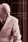 Rocke Robertson : Surgeon and Shepherd of Change - eBook