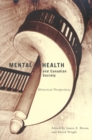 Mental Health and Canadian Society : Historical Perspectives - eBook