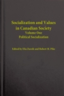 Socialization and Values in Canadian Society : Political Stabilization - eBook
