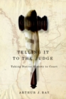 Telling it to the Judge : Taking Native History to Court - eBook