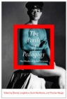 The Perils of Pedagogy : The Works of John Greyson - eBook