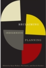 Reclaiming Indigenous Planning - eBook