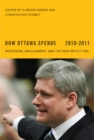How Ottawa Spends, 2010-2011 : Recession, Realignment, and the New Deficit Era - eBook