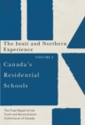 Canada's Residential Schools: The Inuit and Northern Experience : The Final Report of the Truth and Reconciliation Commission of Canada, Volume 2 - eBook