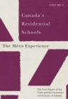 Canada's Residential Schools: The Metis Experience : The Final Report of the Truth and Reconciliation Commission of Canada, Volume 3 - eBook