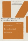 Canada's Residential Schools: Missing Children and Unmarked Burials : The Final Report of the Truth and Reconciliation Commission of Canada, Volume 4 - eBook