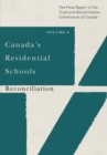 Canada's Residential Schools: Reconciliation : The Final Report of the Truth and Reconciliation Commission of Canada, Volume 6 - eBook